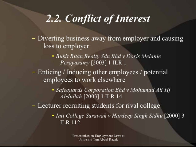 2.2. Conflict of Interest–   Diverting business away from employer and causing     loss to employer         ●   Bukit Rita...