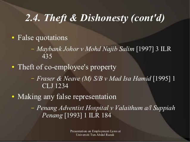 2.4. Theft & Dishonesty (contd)●   False quotations        –   Maybank Johor v Mohd Najib Salim [1997] 3 ILR             4...