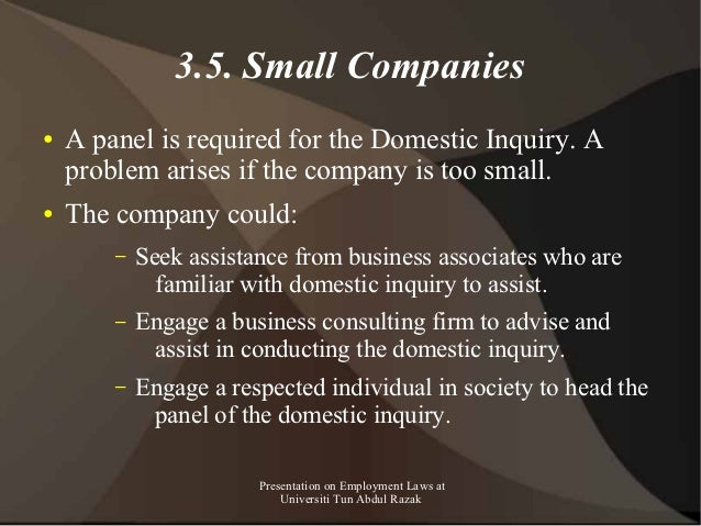3.5. Small Companies●   A panel is required for the Domestic Inquiry. A    problem arises if the company is too small.●   ...