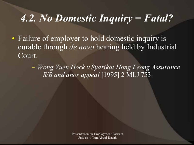 4.2. No Domestic Inquiry = Fatal?●   Failure of employer to hold domestic inquiry is    curable through de novo hearing he...