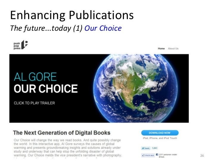 Enhancing Publications The future...today (1)  Our Choice 10 June 2011 KNAW e-Humanities Group