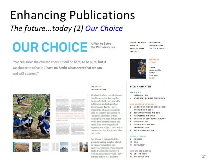 Enhancing Publications The future...today (2)  Our Choice 10 June 2011 KNAW e-Humanities Group