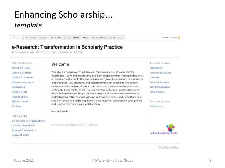 Enhancing Scholarship... template 10 June 2011 KNAW e-Humanities Group