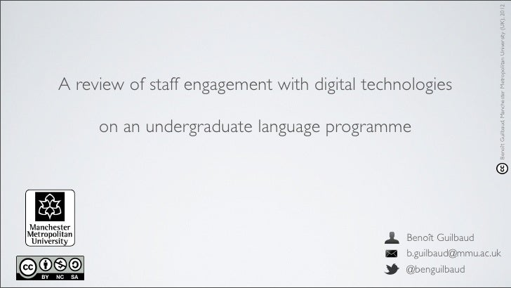 Benoît Guilbaud, Manchester Metropolitan University (UK), 2012A review of staff engagement with digital technologies     o...