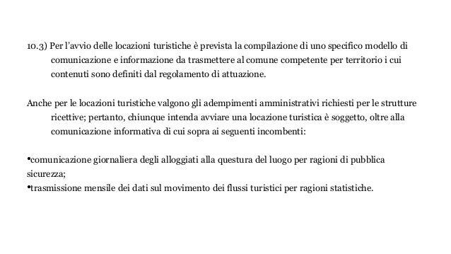 10.3) Per l'avvio delle locazioni turistiche è prevista la compilazione di uno specifico modello di comunicazione e inform...