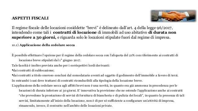 """ASPETTI FISCALI Il regime fiscale delle locazioni cosiddette """"brevi"""" é delineato dall'art. 4 della legge 96/2017, intenden..."""