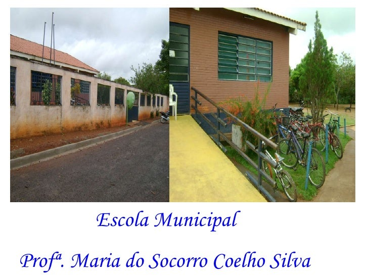 Escola Municipal Profª. Maria do Socorro Coelho Silva