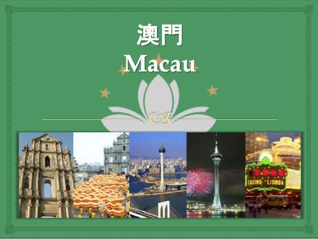  Macau é uma das regiões administrativas especiais da República Popular da China desde 20 de dezembro de 1999. Antes, M...
