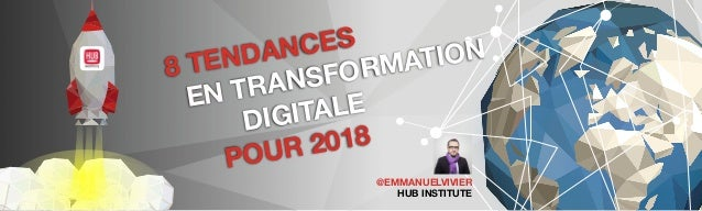 Cover @EMMANUELVIVIER HUB INSTITUTE 8 TENDANCES EN TRANSFO