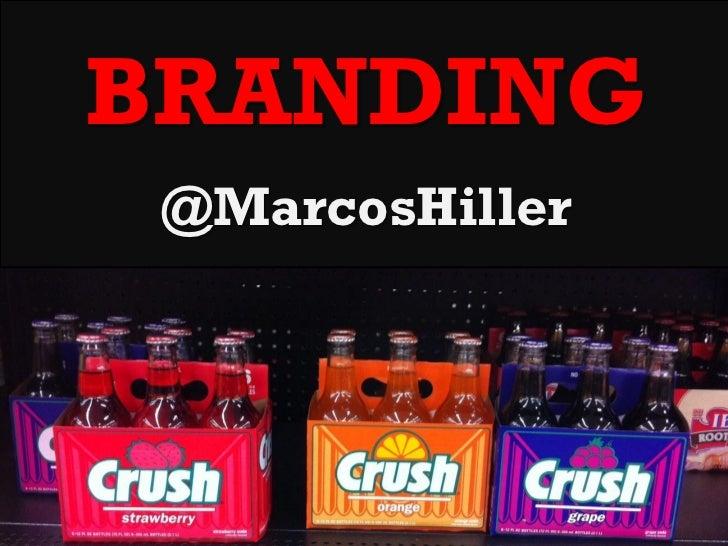 BRANDING @MarcosHiller