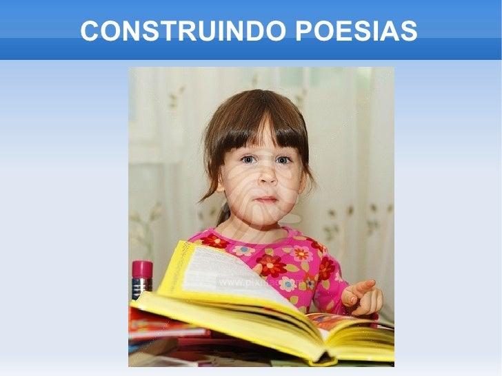 CONSTRUINDO POESIAS