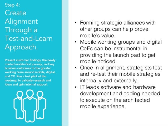 37! • Forming strategic alliances with other groups can help prove mobile's value.! • Mobile working groups and digital ...