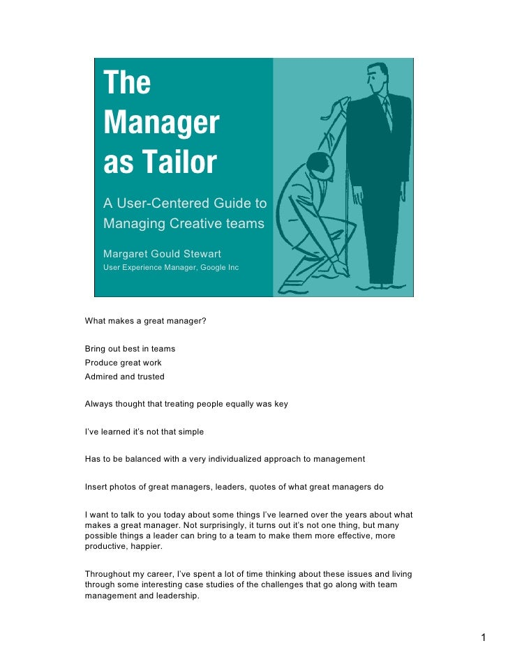 The      Manager      as Tailor      A User-Centered Guide to      Managing Creative teams       Margaret Gould Stewart   ...