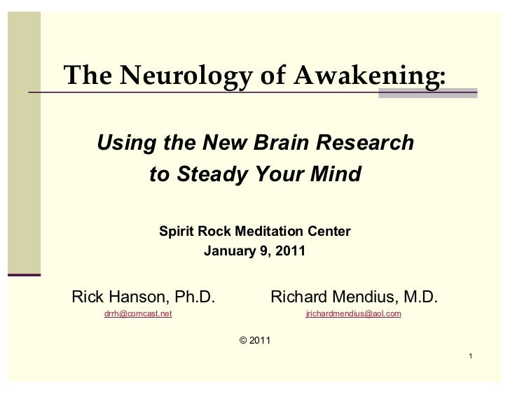 The Neurology of Awakening:  Using the New Brain Research      to Steady Your Mind                Spirit Rock Meditation C...