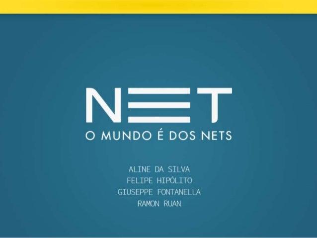 """Campanha Net - """"Não é só"""""""
