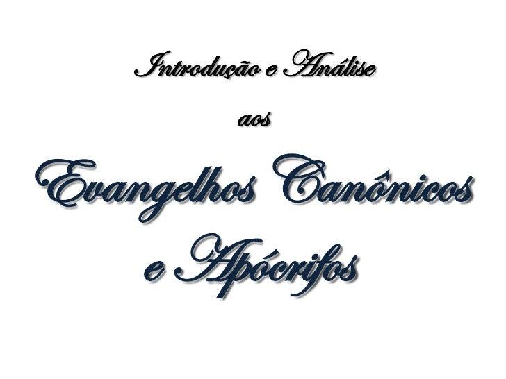 Módulo 1 - Aula 2 - Evangelhos