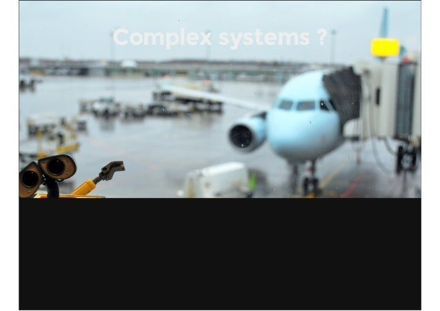 Complex systems ?