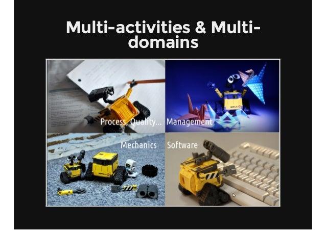 Multi-activities & Multi- domains