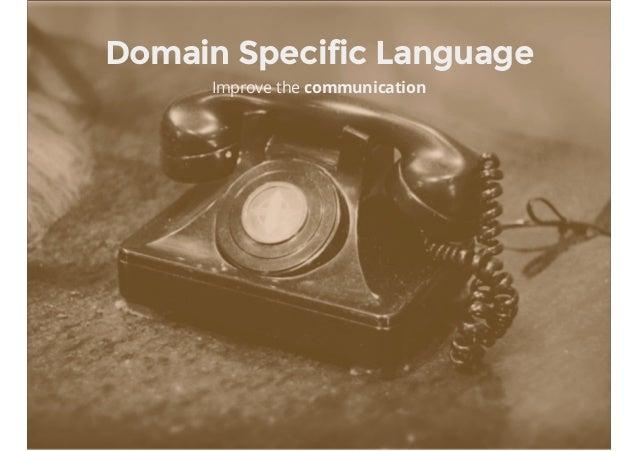 Domain Specific Language Improve the communication
