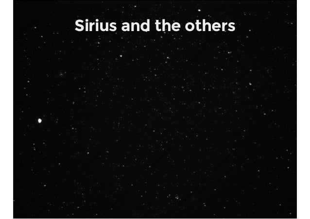 Sirius and the others