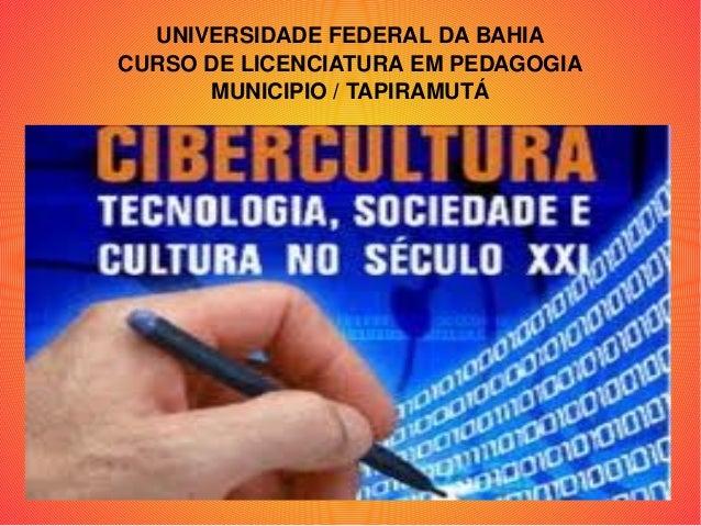UNIVERSIDADEFEDERALDABAHIA CURSODELICENCIATURAEMPEDAGOGIA MUNICIPIO/TAPIRAMUTÁ MUNICÍPIOTAPIRAMUTÁ