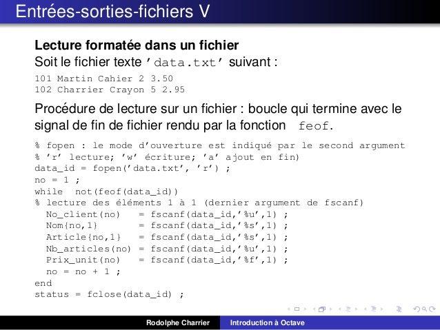 ´ Entrees-sorties-fichiers V ´ Lecture formatee dans un fichier Soit le fichier texte 'data.txt' suivant : 101 Martin Cahier ...