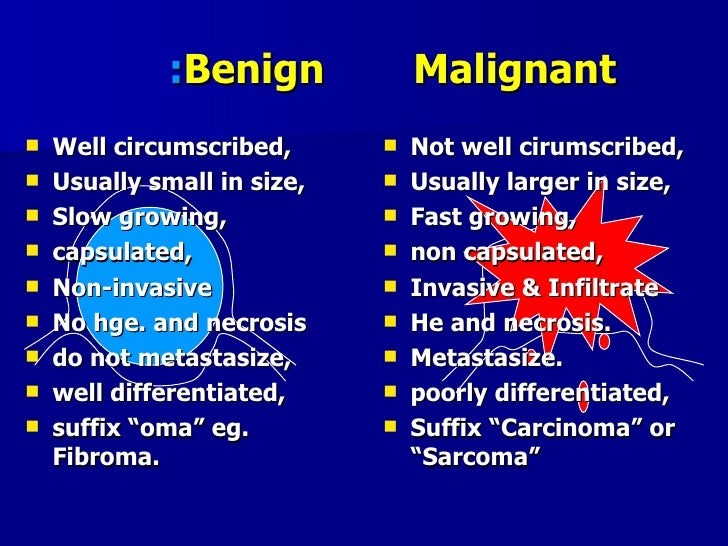the difference between a benign and a malignant brain tumor A brain tumor is a group of abnormal cells that grows in or around the brain tumors can directly destroy healthy brain cells they can also indirectly damage healthy cells by crowding other parts of the brain and causing inflammation, brain swelling and pressure within the skull brain tumors are either malignant or benign.
