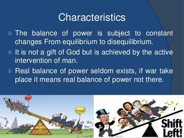 the theory on balance of power Incorporating balance of power in channel decision structure: theory and  empirical application author links open overlay panelsubirbandyopadhyay  suresh.