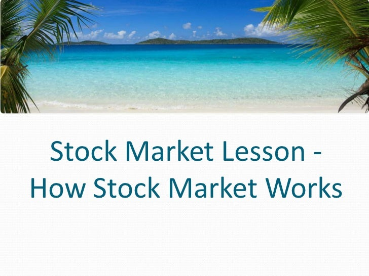 Stock Market Lesson - How Stock Market Works<br />