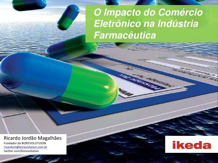O Impacto do Comércio Eletrônico na Indústria Farmacêutica