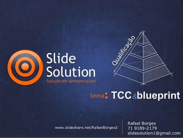SlideSolutionSolução em apresentações!                      tema              &                                       Rafa...