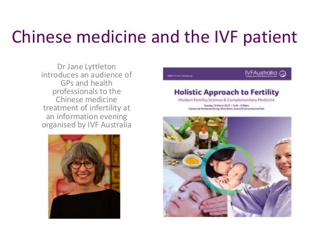 Chinese medicine and the IVF patient Dr Jane Lyttleton introduces an audience of GPs and health professionals to the Chine...