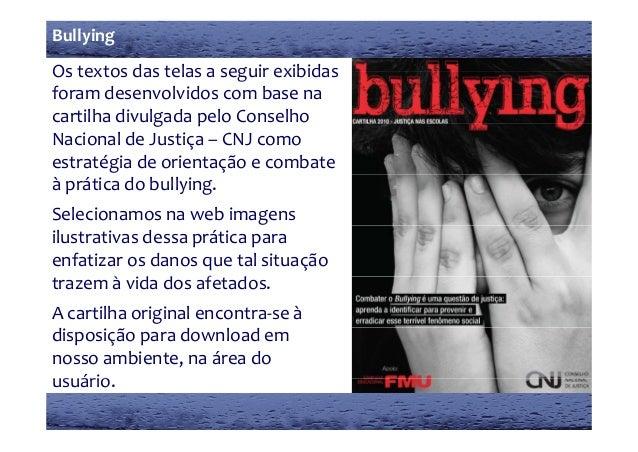 Ostextosdastelasaseguirexibidas Bullying Ostextosdastelasaseguirexibidas foramdesenvolvidoscombasena ca...