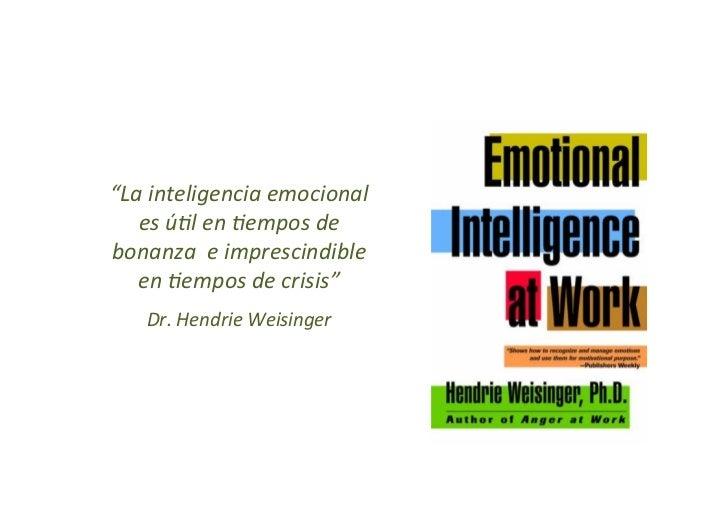 La inteligencia emocional en el trabajo hendrie weisinger