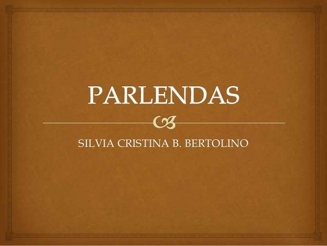 SILVIA CRISTINA B. BERTOLINO