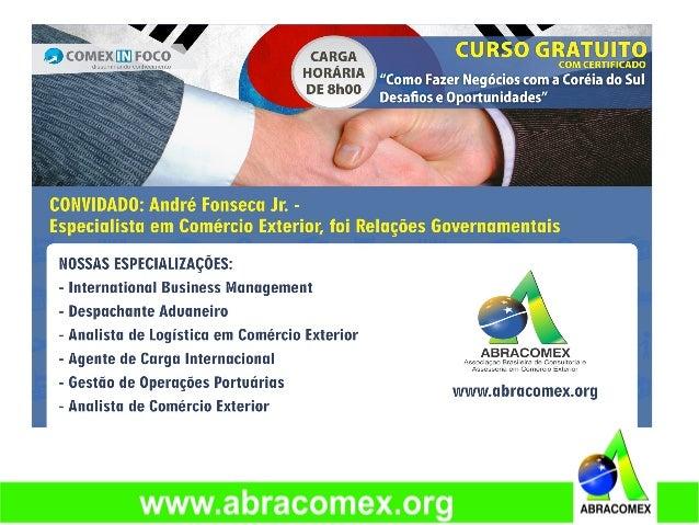 Apresentação do Palestrante André Fonseca Jr • Relações Governamentais da Divisão Comercial do Consulado Geral da Repúblic...