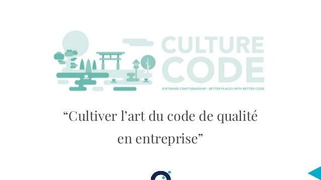 """""""Cultiver l'art du code de qualité en entreprise"""""""