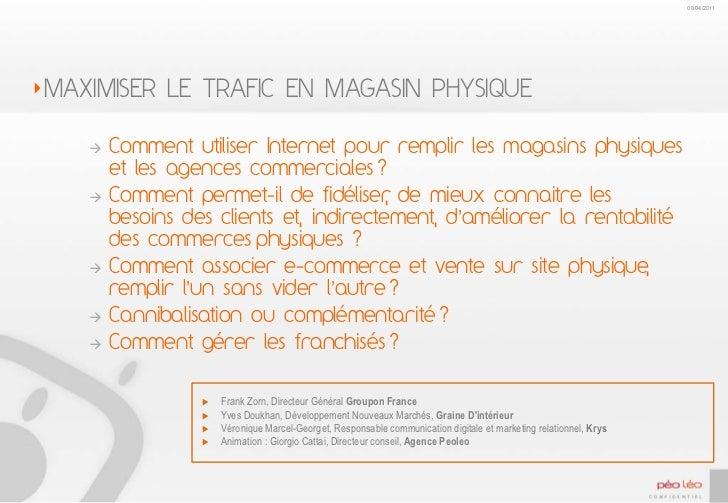 MAXIMISER LE TRAFIC EN MAGASIN PHYSIQUE<br />Comment utiliser Internet pour remplir les magasins physiques et les agences ...