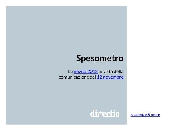scadenze & more Spesometro Le novità 2013 in vista della comunicazione del 12 novembre
