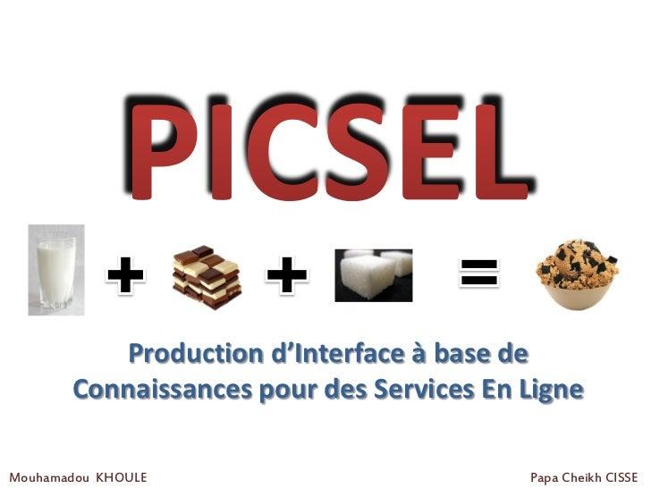 Production d'Interface à base de       Connaissances pour des Services En LigneMouhamadou KHOULE                         P...