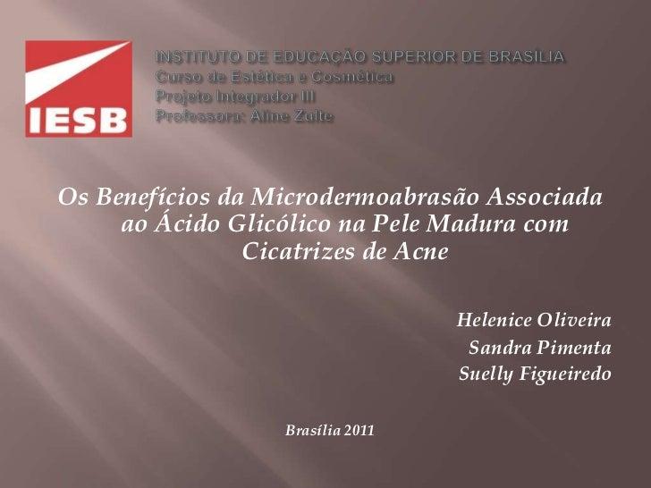 INSTITUTO DE EDUCAÇÃO SUPERIOR DE BRASÍLIA                        Curso de Estética e Cosmética   ...
