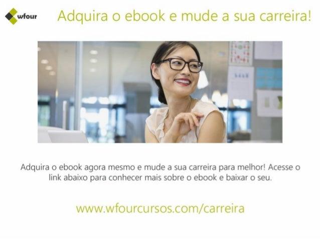 (mu:  Adquira o ebook e mude a sua carreira!      Adquira o ebook agora mesmo e mude a sua carreira para melhor!  Acesse o...