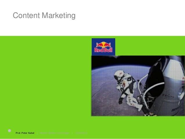 Content Marketing Strong Narratives 25.06.2015Prof. Peter Kabel   Marken Medien Technologie  