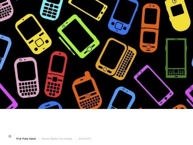 Dafür gibt es eine App? Prof. Peter Kabel   Marken Medien Technologie  