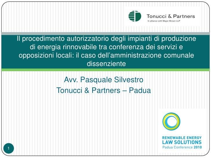 Il procedimento autorizzatorio degli impianti di produzione          di energia rinnovabile tra conferenza dei servizi e  ...