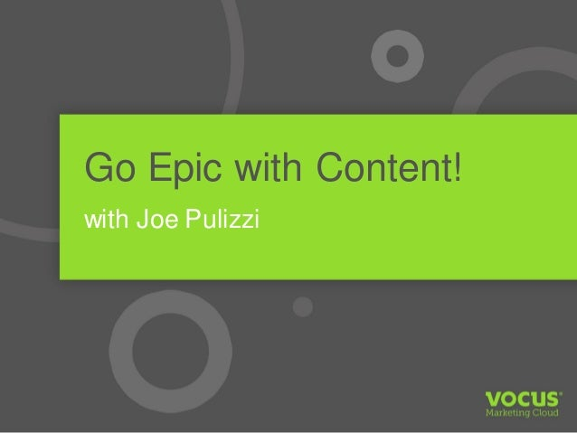 Go Epic with Content! with Joe Pulizzi