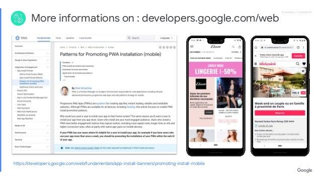 Proprietary + ConfidentialProprietary + Confidential More informations on : developers.google.com/web https://developers.goo...