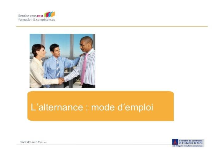 L'alternance : mode d'emploiwww.dfc.ccip.fr | Page 1
