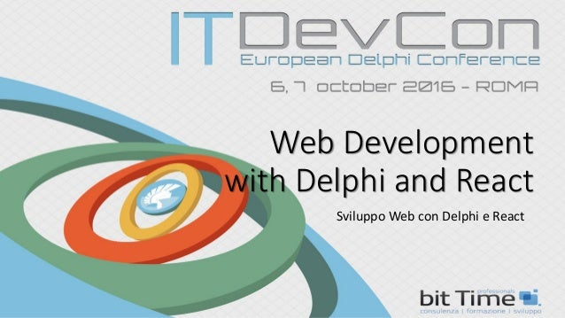 Web Development with Delphi and React Sviluppo Web con Delphi e React