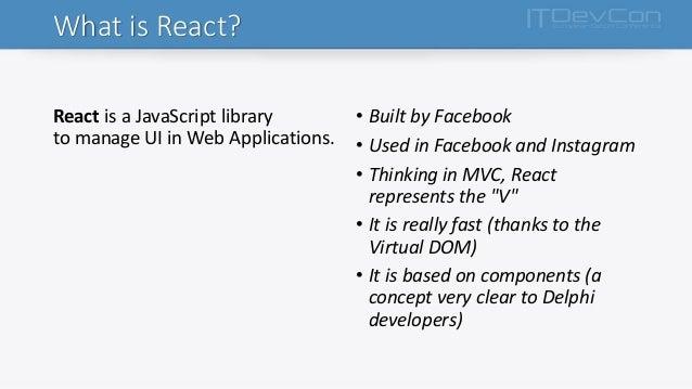 Web Development with Delphi and React - ITDevCon 2016